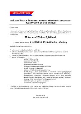 22.června 2016 od 9,00 hod. - Střední škola řemesel Kunice