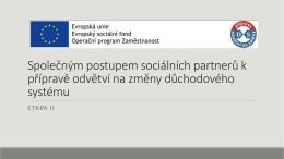 Vladana Pillerová a Dana Smetanová - Příprava odvětví na