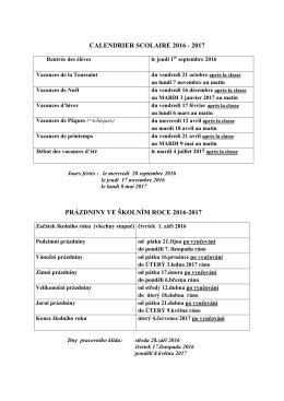 CALENDRIER SCOLAIRE 2016 - 2017 PRÁZDNINY VE ŠKOLNÍM