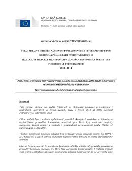 EVROPSKÁ KOMISE 2012–2014 Tato zpráva shrnuje pět auditů