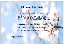 TJ Sokol Tvarožná si vás dovoluje srdečně pozvat na