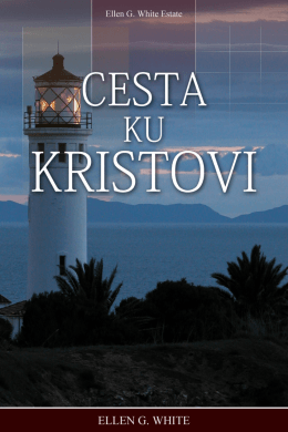 Cesta ku Kristovi - Ellen G. White Writings