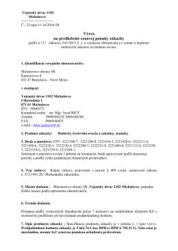 VÚ 1102 Michalovce - Dodávky čerstvého