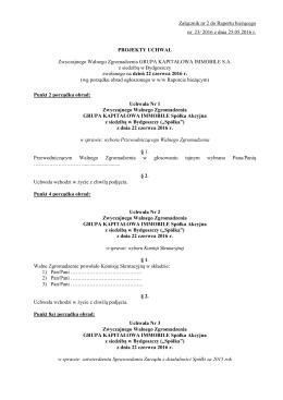 Załącznik nr 2 do Raportu bieżącego nr 23/ 2016 z dnia