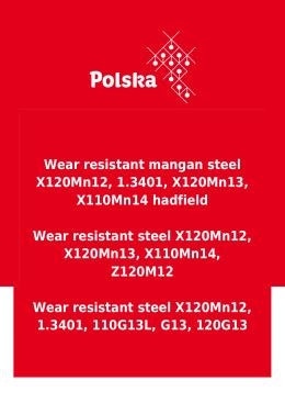 Wear resistant mangan steel X120Mn12, 1.3401, X120Mn13