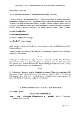 Raport bieżący: 23/2016 Temat: Zgłoszenie kandydatur na