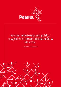 Wymiana doświadczeń polsko- rosyjskich w ramach działalności w