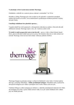 přečtěte si proč využít ošetření přístrojem thermage