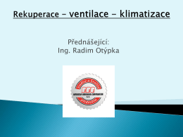 Využití tepla obsaženého v systémech HVAC větrání a klimatizace