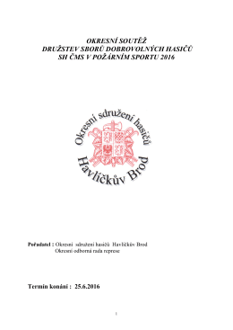 Organizační zajištění okresní soutěže PS 25.6.2016