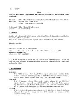 Čj.: 1400/2016 Zápis z jednání Rady města Peček konané dne 23.5