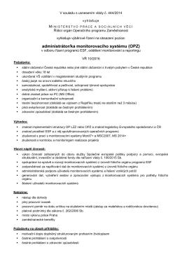 administrátor/ka monitorovacího systému (OPZ)