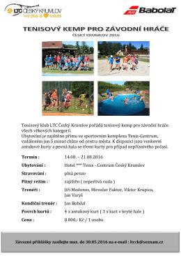 Tenisový klub LTC Český Krumlov pořádá tenisový kemp pro