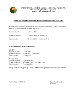 Stanovení termínů závěrečné zkoušky ve školním roce 2015/2016