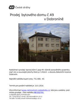 Prodej bytového domu č. 49 v Dobroníně