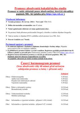Promoce absolventů bakalářského studia Časový harmonogram