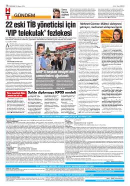 22 eski TİB yöneticisi için `VIP telekulak` fezlekesi