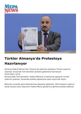 Türkler Almanya`da Protestoya Hazırlanıyor