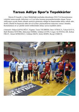 Medya İletişim Bürosu Tarsus Adliye Spor`a Teşekkürler