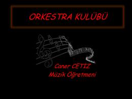 ORKESTRA KULÜBÜ