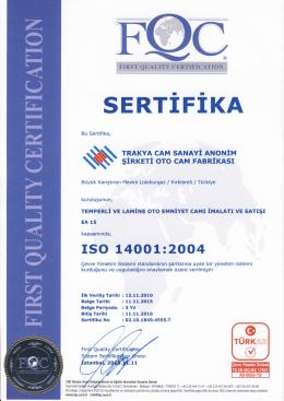 TS EN ISO 14001 Çevre Yönetim Sistemi Trakya Cam Sanayii A.Ş