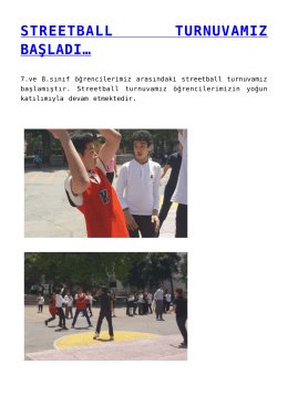 streetball turnuvamız başladı…