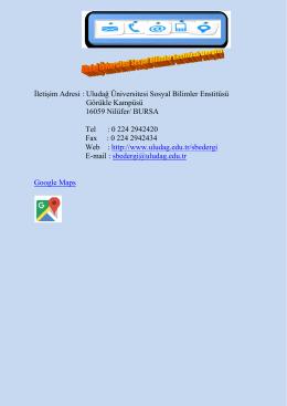 İletişim Adresi : Uludağ Üniversitesi Sosyal Bilimler Enstitüsü