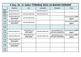 Y.Doç. Dr. O. Selim TÜRKBAŞ 2015