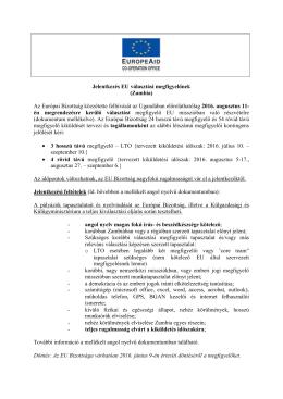 Jelentkezés EU választási megfigyelőnek (Zambia) Az Európai