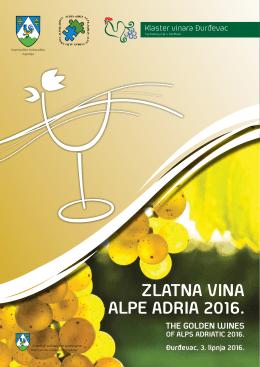 """Međunarodna izložba vina """"Zlatna vina Alpe Adria 2016."""""""