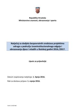 Natječaj - Upute za prijavitelje - Ministarstvo znanosti, obrazovanja i