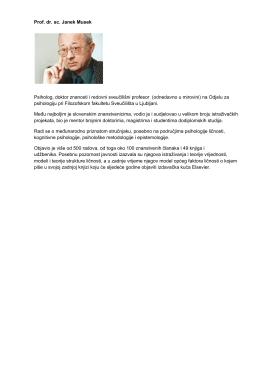 Prof. dr. sc. Janek Musek Psiholog, doktor znanosti i redovni