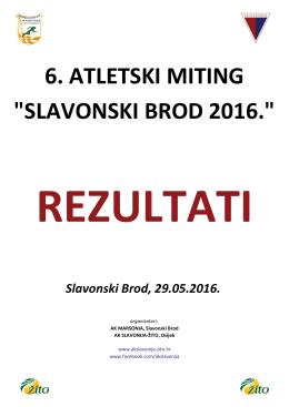 """6. ATLETSKI MITING """"SLAVONSKI BROD 2016."""" - AK Slavonija"""