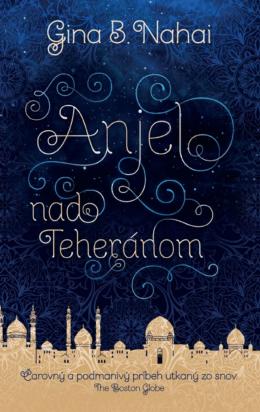 Anjel nad Teheránom (ukážka)