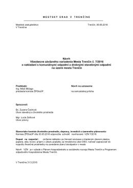 Návrh Všeobecne záväzného nariadenia Mesta Trenčín č. 7/2016 o