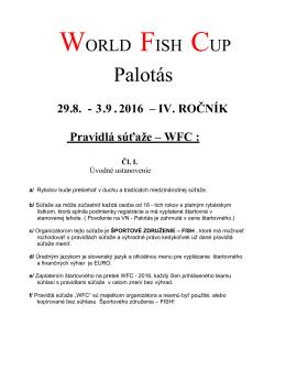 Pravidlá WFC Palotás 2016