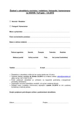 Žiadosť o akreditáciu novinára / redaktora / fotografa / kameramana