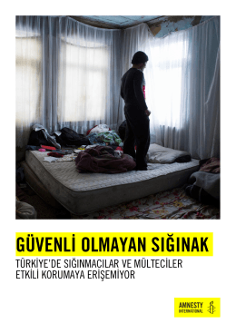 Türkiye`de sığınmacılar ve mülteciler etkili korumaya erişemiyor