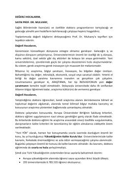 DEĞERLİ HOCALARIM, SAYIN PROF. DR. MULVANY, Sağlık