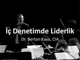 Dr. Bertan KAYA - İç Denetim Koordinasyon Kurulu