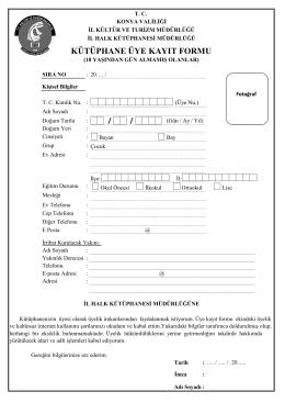 kütüphane üye kayıt formu - Konya İl Halk Kütüphanesi