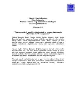 02.06.2016 TBB Yönetim Kurulu Başkanı Hüseyin Aydın`ın finansal