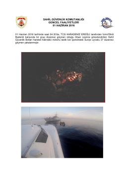 01 Haziran 2016 - Sahil Güvenlik Komutanlığı