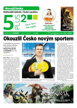Okouzlil Česko novým sportem