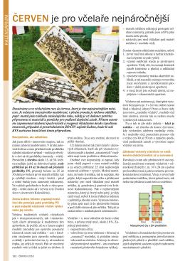 ČERVEN je pro včelaře nejnáročnější