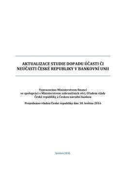 Aktualizace Studie dopadu účasti či neúčasti ČR v bankovní unii PDF