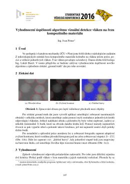 Vyhodnocenı ´uspešnosti algoritmu vizuálnı detekce vláken na rezu