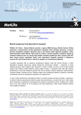 30. 5. 2016 MetLife podporuje hnutí Speciálních olympiád