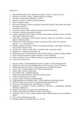 Otázky FY1 1. Kinematika hmotného bodu, základní kinematické