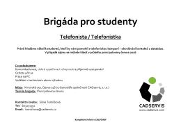 Brigáda pro studenty Telefonista / Telefonistka